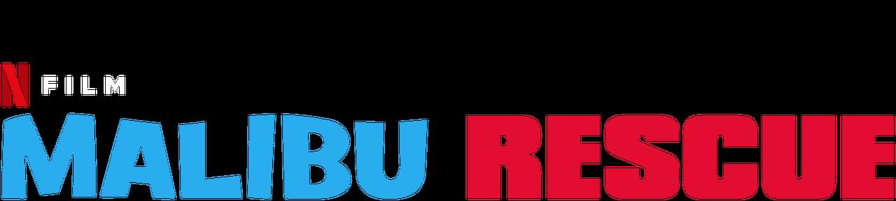 Malibu Rescue Netflix Official Site